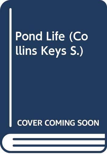 9780001965430: Pond Life (Collins Keys)