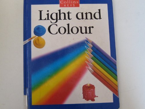 9780001965454: Light and Colour (Collins Keys)