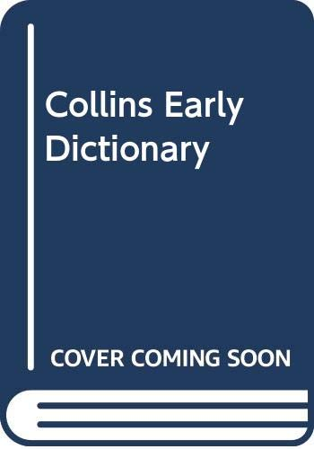 9780001970526: Collins Early Dictionary