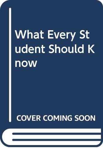 What Every Student Should Know (9780001970540) by WILFRED D BEST