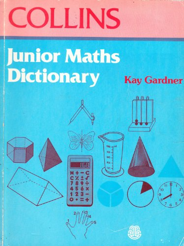 9780001970564: Junior Mathematics Dictionary