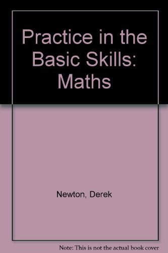 9780001971028: Practice in the Basic Skills: Maths