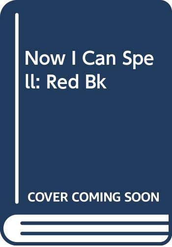 9780001971271: Now I Can Spell: Red Bk