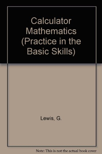 9780001971622: Calculator Mathematics (Practice in the Basic Skills)