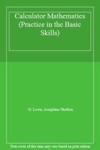9780001971622: Calculator Mathematics (Practice in the Basic Skills)