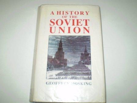 9780001971721: History of the Soviet Union