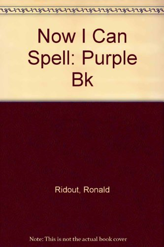 9780001974340: Now I Can Spell: Purple Bk