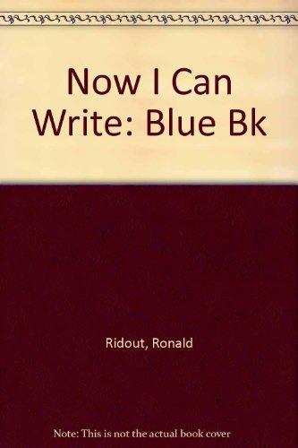 9780001974418: Now I Can Write: Blue Bk