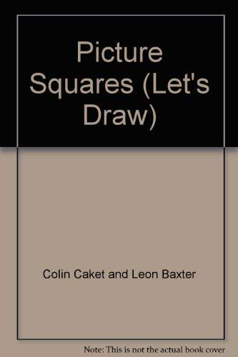 9780001977075: Picture Squares (Let's Draw)