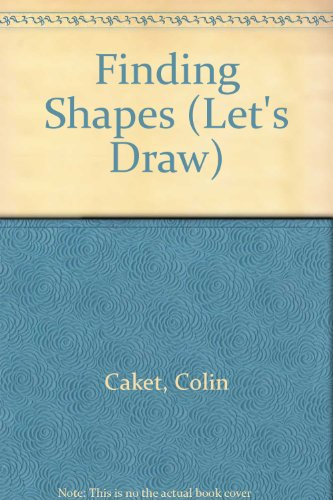 9780001977082: Finding Shapes (Let's Draw)
