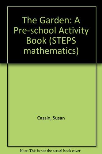 9780001977136: The Garden: A Pre-school Activity Book (STEPS mathematics)