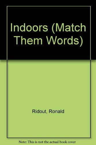 9780001977242: Indoors (Match Them Words)