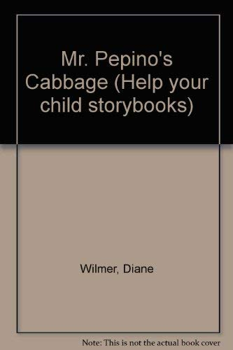 9780001977853: Mr. Pepino's Cabbage (Help your child storybooks)