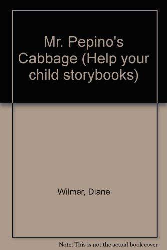 9780001977853: Mr. Pepino's Cabbage (Help Your Child Storybooks)