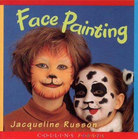9780001979376: Collins Firsts – Face Painting