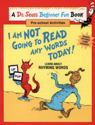 9780001979420: I Am Not Going to Read Any Words Today (Dr. Seuss Beginner Fun Books)