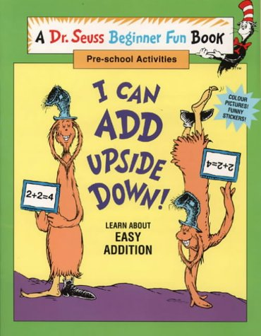 9780001979437: I Can Add Upside Down (Dr.Seuss Beginner Fun Books)