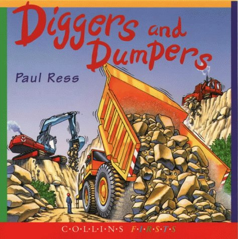 9780001979666: Diggers and Dumpers (First Facts)