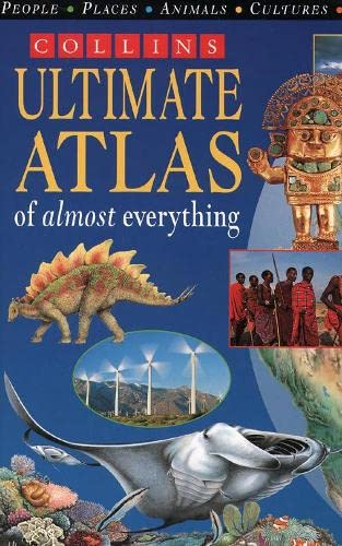 9780001979710: The Ultimate Atlas of Almost Everything (Atlas)