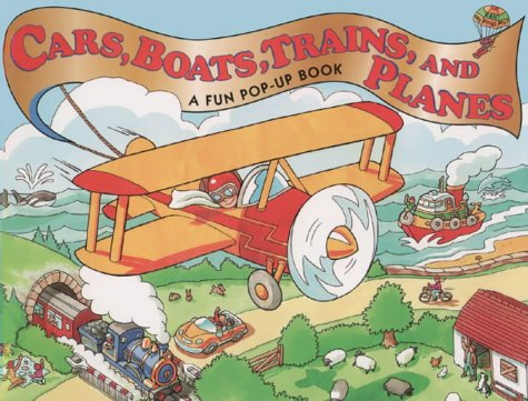 9780001979932: Cars, Boats, Trains, And Planes: A Fun Pop-Up Book