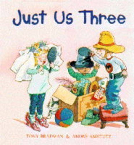 9780001980495: Just Us Three