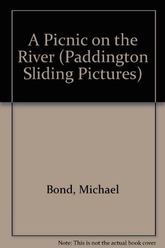 9780001981096: A Picnic on the River (Paddington Sliding Pictures)
