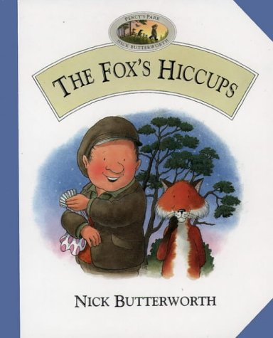 9780001981164: The Fox's Hiccups (Percy's Park)
