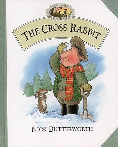 9780001981300: The Cross Rabbit (Percy's Park)