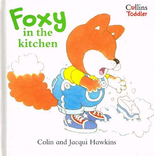 9780001981485: Foxy in the Kitchen (Collins Toddler)