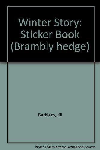9780001982154: Winter Story: Sticker Book (Brambly hedge)