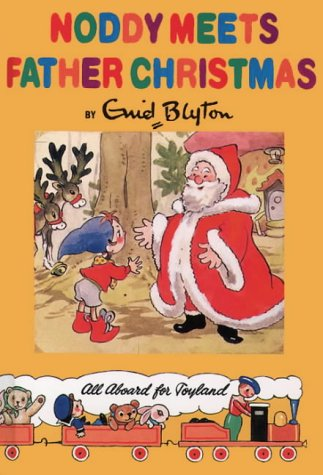9780001982406: Noddy Meets Father Christmas (Noddy Classic Library)