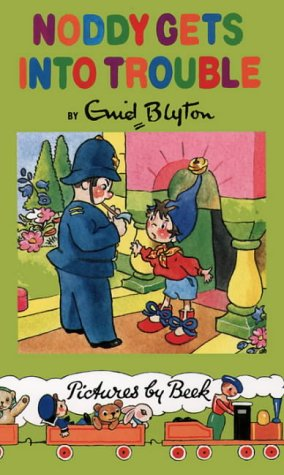 9780001982550: Noddy Classic Library (8) - Noddy Gets Into Trouble