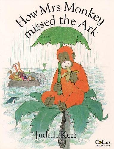 9780001982574: How Mrs Monkey Missed the Ark