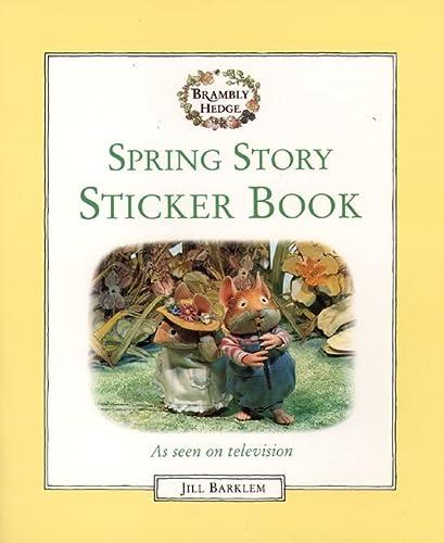 9780001982673: Spring Story: Sticker Book (Brambly Hedge)
