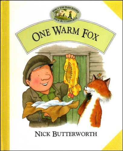 9780001982789: One Warm Fox (Percy the Park Keeper)