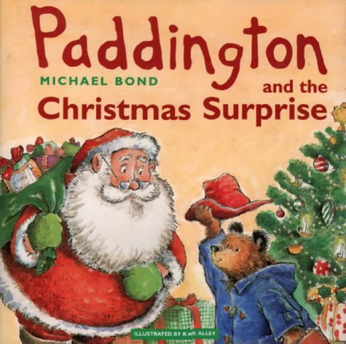 Paddington Bear and the Christmas Surprise: Bond, Michael