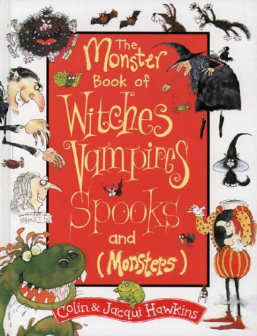 9780001982864: The Monster Book of Witches, Vampires, Spooks and Monsters