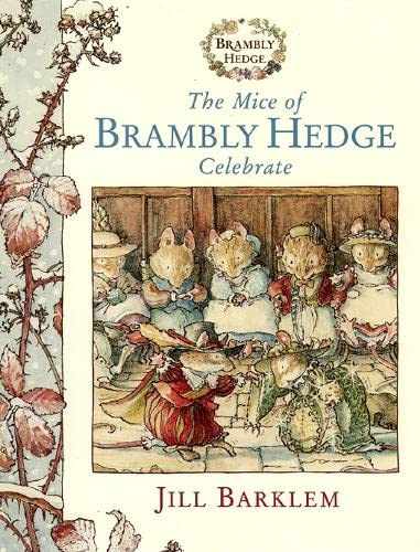 9780001983250: The Mice of Brambly Hedge Celebrate: WITH Winter Story AND Secret Staircase