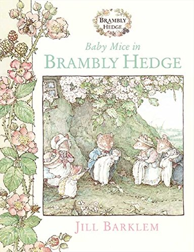 9780001983267: Baby Mice in Brambly Hedge