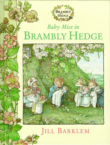 9780001983267: Baby Mice in Brambly Hedge: