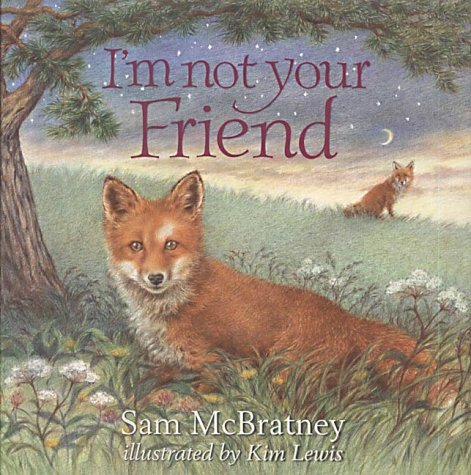 I'm Not Your Friend (0001983334) by Sam McBratney