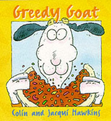 Greedy Goat: Hawkins, Colin and