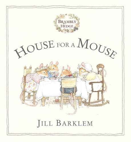 9780001983397: House For a Mouse (Brambly Hedge)