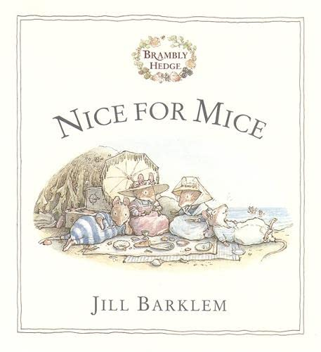 9780001983410: Nice For Mice (Brambly Hedge)
