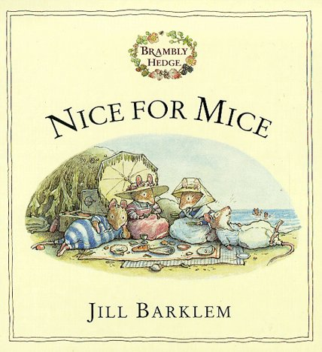 9780001983410: Nice For Mice (Brambly Hedge)