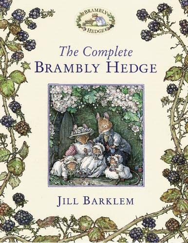 The Complete Brambly Hedge: Barklem, Jill