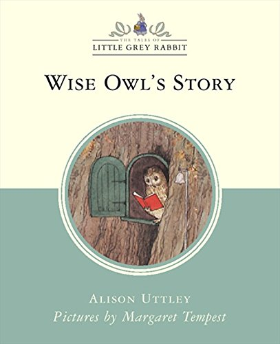 9780001983878: Wise Owl's Story (Little Grey Rabbit Classic Series)