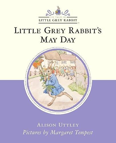 9780001983946: Little Grey Rabbit's May Day (Little Grey Rabbit Classic)