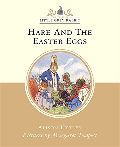 9780001983960: Hare and the Easter Eggs (Little Grey Rabbit Classic Series)
