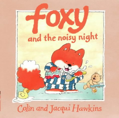 9780001983977: Foxy and the Noisy Night